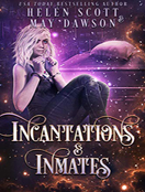 Incantations and Inmates