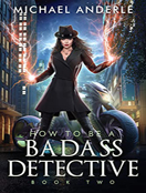 How To Be a Badass Detective II