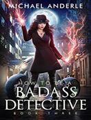 How To Be a Badass Detective III