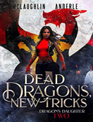 Dead Dragon, New Tricks