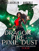 Dragon Fire and Pixie Dust