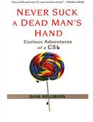 Never Suck a Dead Man's Hand