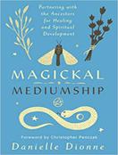 Magickal Mediumship