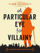 A Particular Eye for Villainy