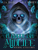 A Ghoulish Midlife