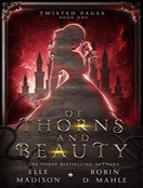 Of Thorns and Beauty