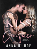 Kiss to Conquer