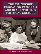 The Citizenship Education Program and Black Women's Political Culture