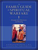 A Family Guide to Spiritual Warfare
