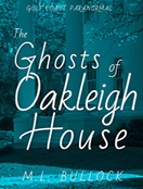 The Ghosts of Oakleigh House