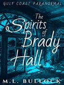 The Spirits of Brady Hall