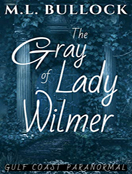 The Gray Lady of Wilmer