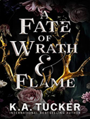 A Fate of Wrath and Flame