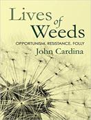Lives of Weeds