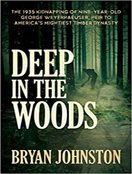 Deep in the Woods