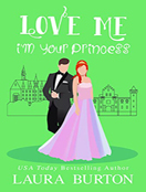 Love Me I'm Your Princess