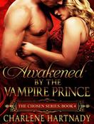 Awakened by the Vampire Prince