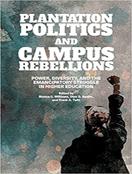 Plantation Politics and Campus Rebellions