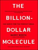 The Billion Dollar Molecule