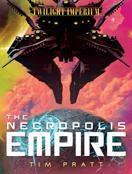 The Necropolis Empire