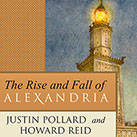 The Rise and Fall of Alexandria