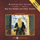 Rip Van Winkle and Other Stories, with eBook