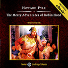 The Merry Adventures of Robin Hood, with eBook