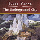 The Underground City, with eBook