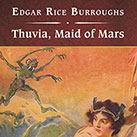Thuvia, Maid of Mars, with eBook