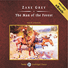 The Man of the Forest, with eBook