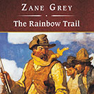 The Rainbow Trail, with eBook