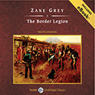 The Border Legion, with eBook