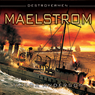 Destroyermen: Maelstrom