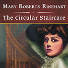 The Circular Staircase, with eBook