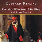 The Man Who Would Be King and Other Stories, with eBook