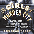 The Girls of Murder City