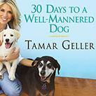 30 Days to a Well-Mannered Dog