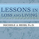 Lessons in Loss and Living