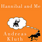 Hannibal and Me