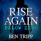 Rise Again: Below Zero