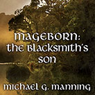 Mageborn:The Blacksmith's Son