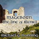 Mageborn: The Line of Illeniel