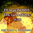 Mageborn: The God-Stone War
