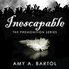 Inescapable