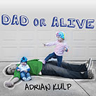 Dad or Alive