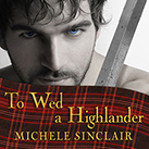 To Wed a Highlander
