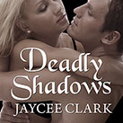 Deadly Shadows
