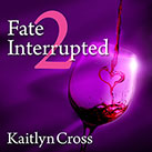 Fate Interrupted 2