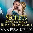 Secrets for Seducing a Royal Bodyguard