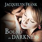 Bound In Darkness